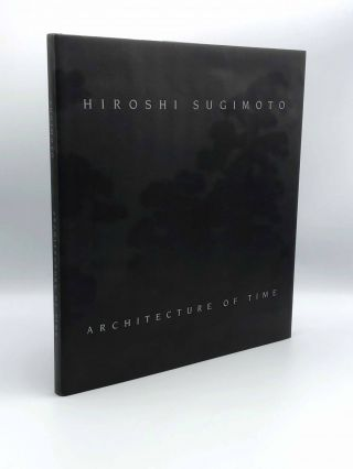 Architecture of Time. Hiroshi SUGIMOTO
