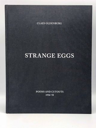 Strange Eggs. Poems and Cutouts 1956-58. Claes OLDENBURG