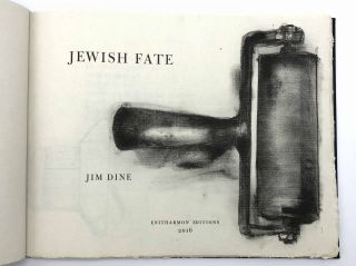 Jewish Fate. Jim DINE