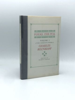 Poems 1918-1936. Volume I of the Complete Poems of Charles Reznikoff. Charles REZNIKOFF, Seamus...