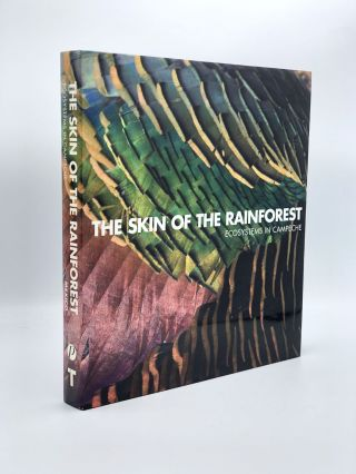 La Piel de la Selva: Ecosistemas de Campeche / The Skin of the Rainforest: Ecosystems in Campeche