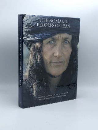 The Nomadic Peoples of Iran. Richard TAPPER, Jon THOMPSON, Nasrollah KASRAIAN