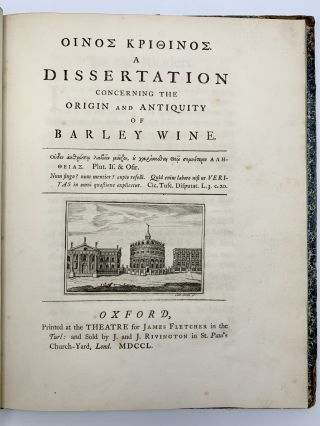 Oinos Krithinos. A Dissertation Concerning the Origin and Antiquity of Barley Wine [Bound with:]...