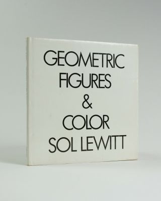 Geometric Figures & Color. Sol LEWITT