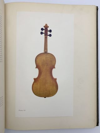 The Hawley Collection of Violins. With a history of their makers and a brief review of the evolution and decline of the art of violin-making in Italy 1500-1800