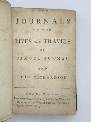 The Journals of the Lives and Travels of Samuel Bownas and John Richardson
