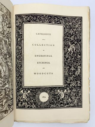 Catalogue of a Collection of Engravings, Etchings and Woodcuts