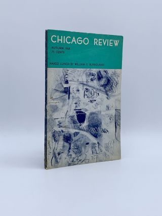 Naked Lunch [Chapter 2]. In: Chicago Review, Autumn 1958. William S. BURROUGHS, Irving ROSENTHAL