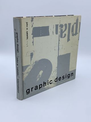 Graphic Design and Visual Communication. John W. CATALDO