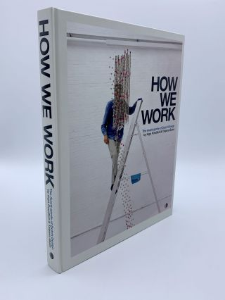 How We Work: The Avant-garde of Dutch Design. Inga POWILLEIT, Tatjana QUAX
