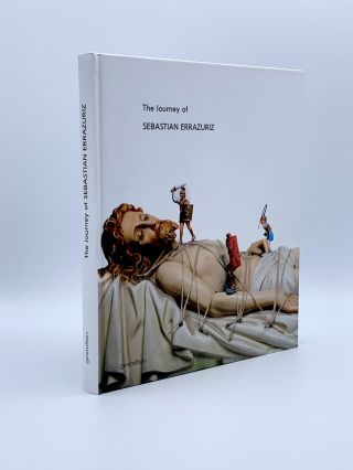 The Journey of Sebastian Errazuriz. Robert KLANTEN, Floyd E. SCHULZE