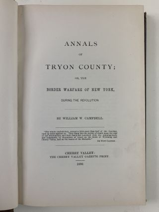 Annals of Tryon County; or, the Border Warfare of New York During the Revolution