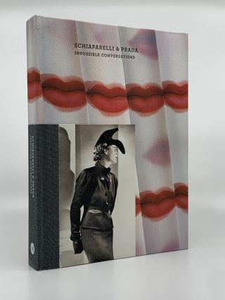 Schiaparelli and Prada Impossible Conversations. METROPOLITAN MUSEUM OF ART, BOLTON Andrew,...