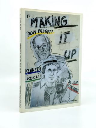 Making it Up. Poetry Composed at St. Mark's Church on May 9, 1979. Allen GINSBERG, Kenneth KOCH,...