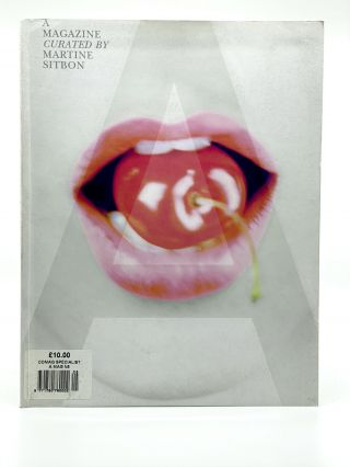 A Magazine #5: Curated by Martine Sitbon. MARTINE SITBON