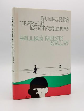 Dunfords Travels Everywheres. William Melvin KELLEY