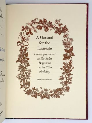 A Garland for the Laureate. Poems presented to Sir John Betjeman on his 75th Birthday