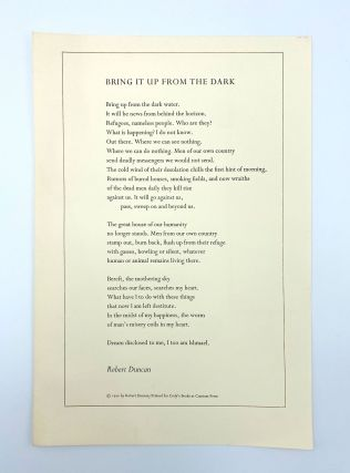 Bring It Up from the Dark [Broadside]. Robert DUNCAN