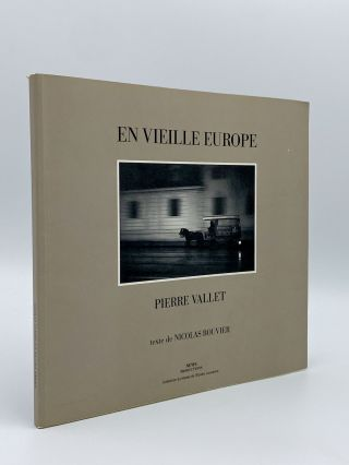 En vieille Europe. Pierre VALLET, Nicolas BOUVIER, text