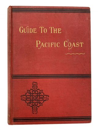 New Guide to the Pacific Coast Santa Fe Route. California, Arizona, New Mexico, Colorado, Kansas,...