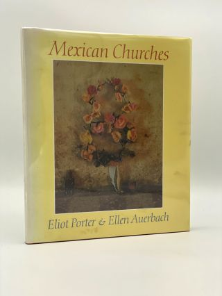 Mexican Churches. Eliot PORTER, Ellen AUERBACH