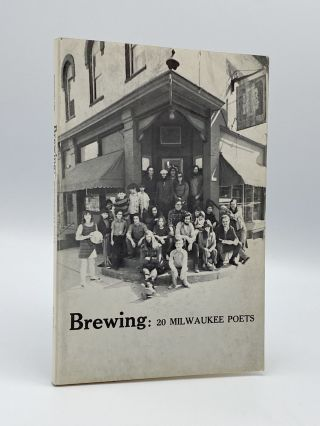 Brewing: 20 Milwaukee Poets. Martin J. ROSENBLUM