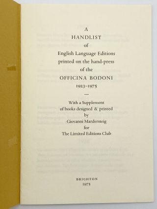A Handlist of English Language Editions printed on the hand-press of the Officina Bodoni...
