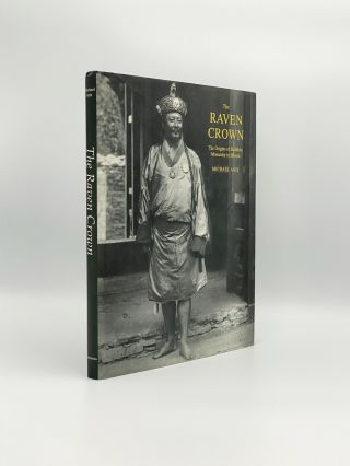 The Raven Crown: The Origins of Buddhist Monarchy in Bhutan. Michael ARIS