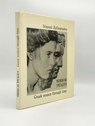 Mirror Images: Greek Women Through Time. Simoni ZAFIROPOULOS