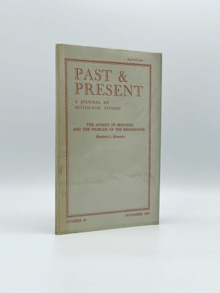 The Advent of Printing and the Problem of the Renaissance; Offprint from: Past & Present, A...