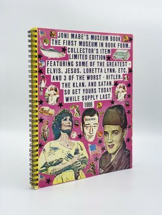 Joni Mabe's Museum Book the First Museum in Book Form. Collector's Item Limited Edition Featuring...