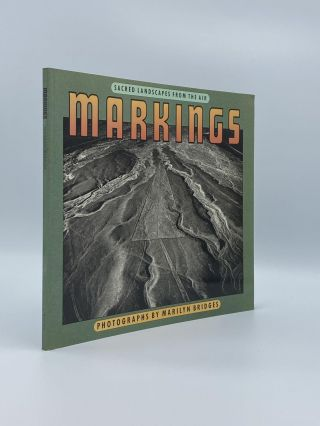 Markings: Aerial Views of Sacred Landscapes. Marilyn BRIDGES