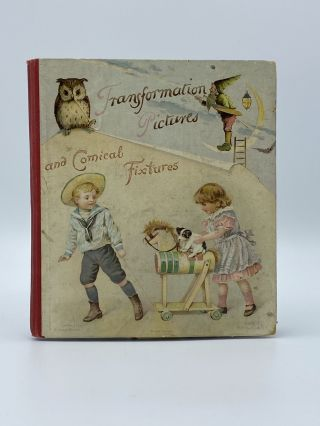 Transformation Pictures and Comical Fixtures. Ernest NISTER, publisher