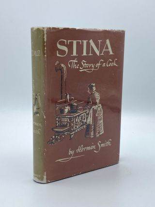 Stina. The Story of a Cook. Herman SMITH