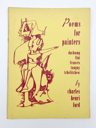 Poems For Painters Duchamp, Fini, Frances, Tanguy, Tchelitchew. Charles Henri FORD