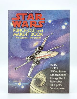 Star Wars Punch-Out and Make-It Book. STAR WARS, Ib PENICK, Pagtricia WYNNE, Charlotte STAUB