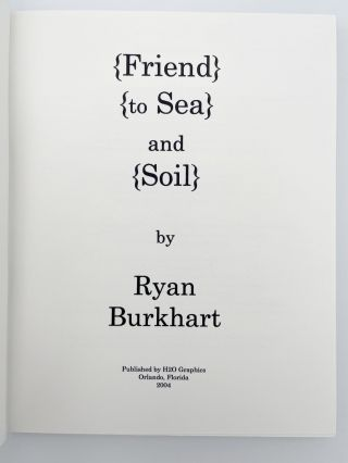 {Friend} {to Sea} and {Soil}