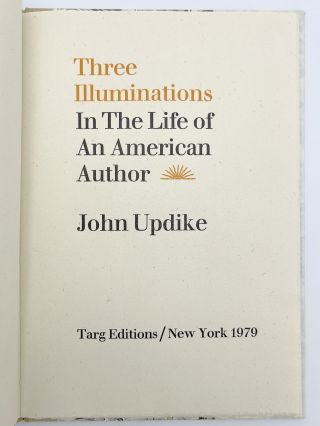 Three Illuminations in the Life of an American Author